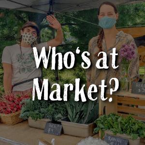 2021 Memorial Centre Farmers Market Whos at Market